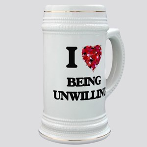 I love Being Unwilling Stein