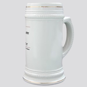 Labor Built The Country Stein