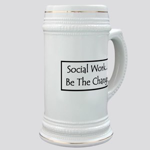 Social Work... Be The Change Stein