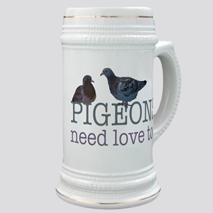 Pigeons need love Stein