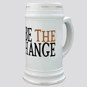 Be The Change Stein