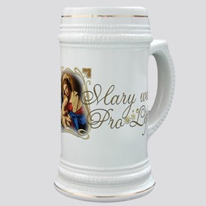 Mary was Pro-Life Stein