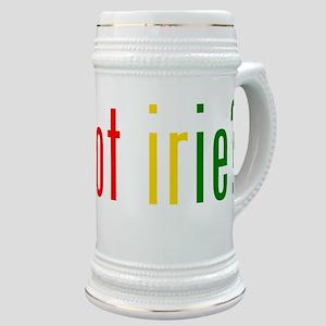 got irie? Stein