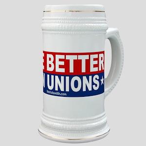 Live Better Ban Unions Bumper Sticker Stein