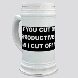 If You Cut Off My Reproductive Rights Stein