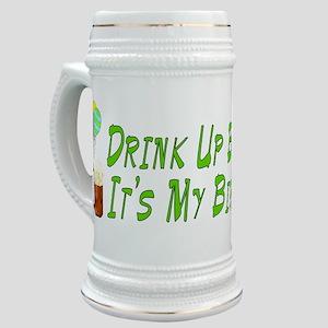 Drink Up Bitches Stein