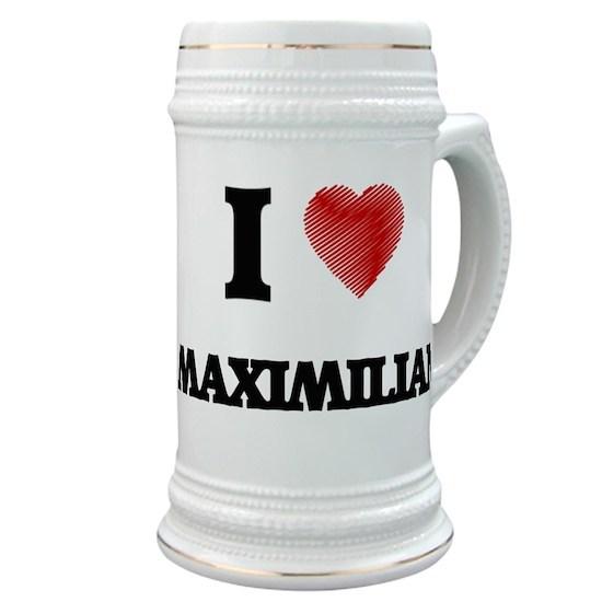 c36ca3a78da5 I love Maximilian Stein by Tshirts-Plus - CafePress