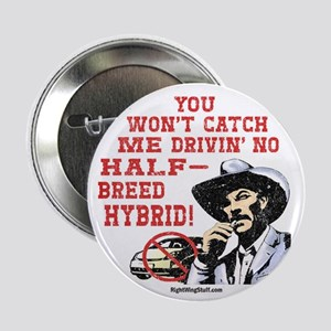 "Half-Breed Hybrid 2.25"" Button (10 pack)"