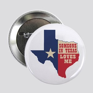 "Someone in Texas Loves Me 2.25"" Button (10 pack)"
