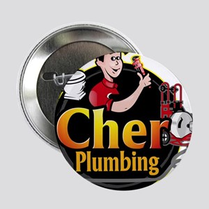 "Cher Plumbing 2.25"" Button (10 pack)"