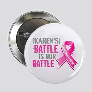 "Personalized Breast Cancer 2.25"" Button (10 pack)"