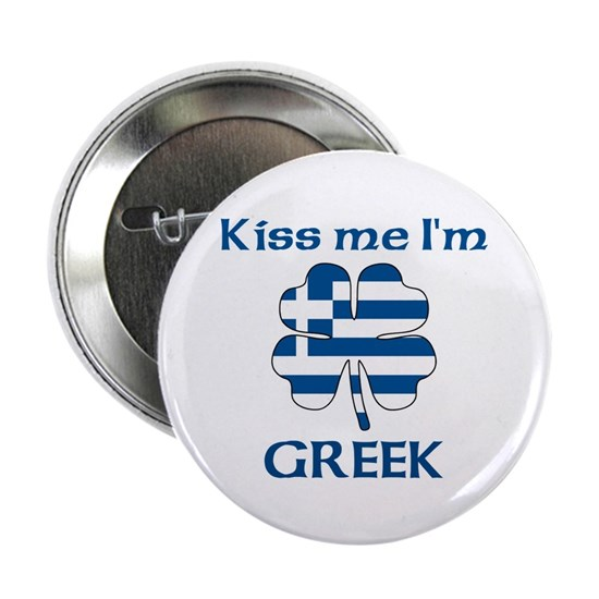 Kiss Me I'm Greek 2 25 Button (10 pack)