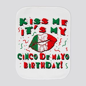 KISS ME Cinco de Mayo Birthday Burp Cloth