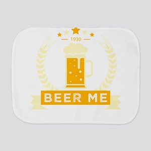 Beer me Burp Cloth