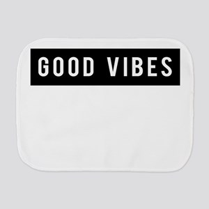 Good Vibes Burp Cloth