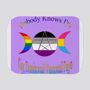 Nobody knows I'm A Gay Demisexual Panse Burp Cloth