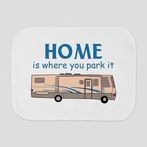 Home Is Where You Park It! Burp Cloth