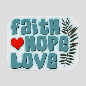 Faith Hope Love Burp Cloth