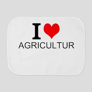 I Love Agriculture Burp Cloth