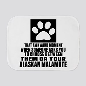Alaskan Malamute Awkward Dog Designs Burp Cloth