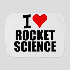 I Love Rocket Science Burp Cloth