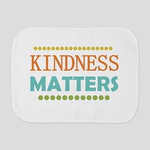 Kindness Matters Burp Cloth