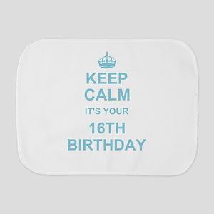 Keep Calm its your 16th Birthday - blue Burp Cloth