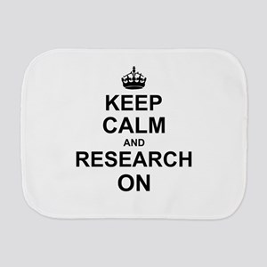 Keep Calm and Research on Burp Cloth