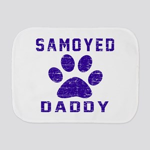 Samoyed Daddy Designs Burp Cloth