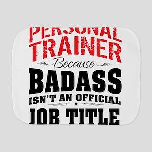 Badass Personal Trainer Burp Cloth