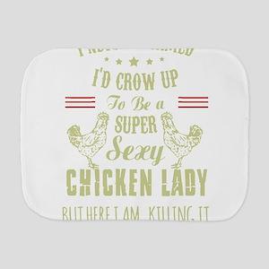 Chicken lady T-shirt Burp Cloth