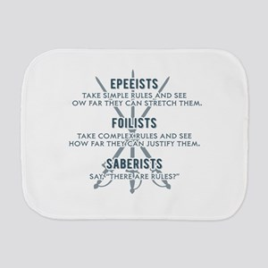 Epeeists - Foilists - Saberists Burp Cloth