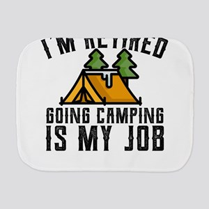 Camping Shirt for Newly Retired Camping Burp Cloth