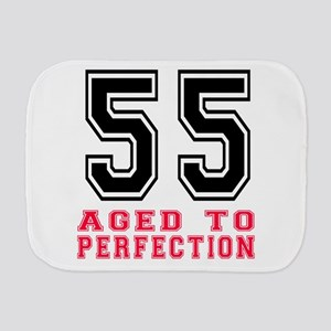 55 Aged To Perfection Birthday Designs Burp Cloth