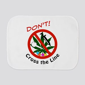 Dont Cross The Line Burp Cloth