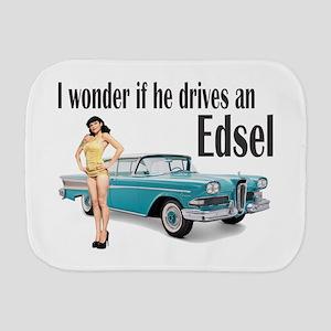 I wonder if he drives an Edsel? Burp Cloth