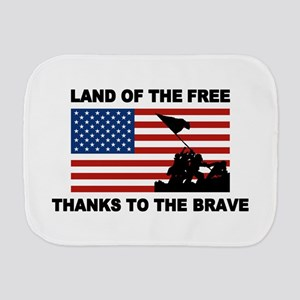 Land Of The Free Thanks To The Brave Burp Cloth