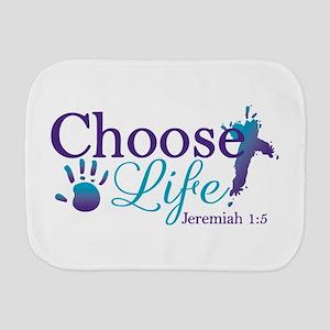 Choose Life Jeremiah 1:5 Burp Cloth