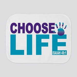 Choose Life Isaiah 49:1 Burp Cloth