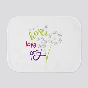 Hope Love pray Burp Cloth