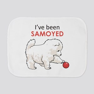 IVE BEEN SAMOYED Burp Cloth