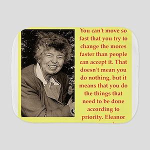 Eleanor Roosevelt quote Burp Cloth