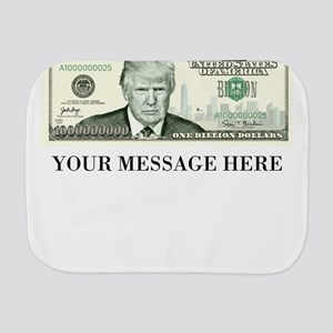 Donald Trump One Billion Dollar Bill Burp Cloth