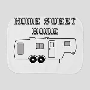 Home Sweet Home Fifth Wheel Burp Cloth