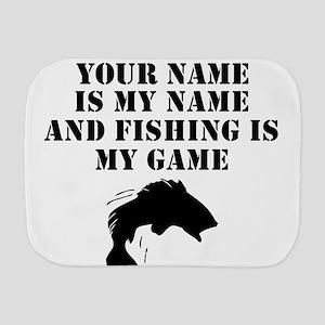 Fishing Is My Game (Custom) Burp Cloth