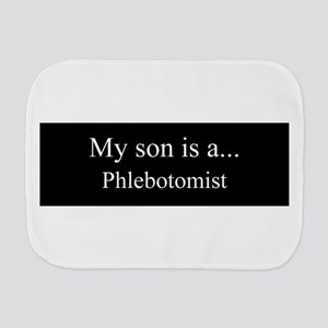 Son - Phlebotomist Burp Cloth