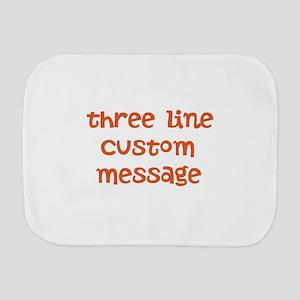 Three Line Custom Design Burp Cloth