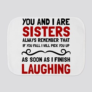 Sisters Laughing Burp Cloth