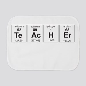 Teacher periodic elements Burp Cloth