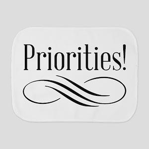 Priorities! Burp Cloth